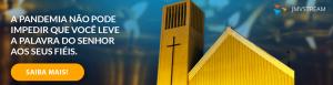 igrejas-pandemia-jmv-stream-transmitir